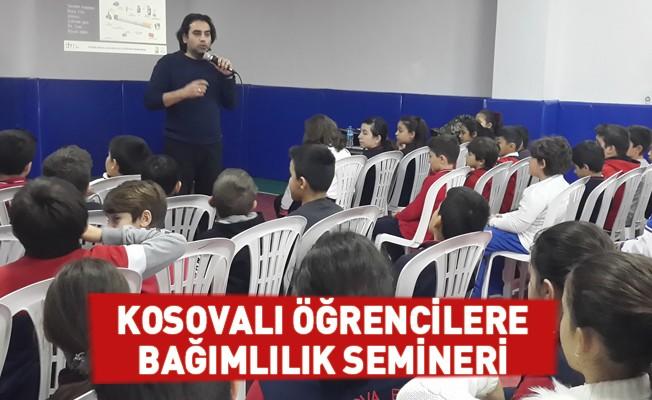 Kosovalı Öğrencilere Bağımlılık Semineri