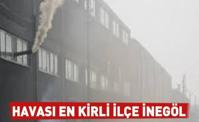 Havası En Kirli İlçe İnegöl