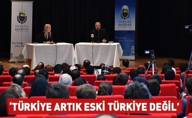 """""""Türkiye Artık Eski Türkiye Değil"""""""