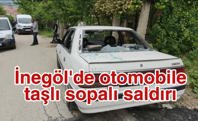 İnegöl'de otomobile taşlı sopalı saldırı