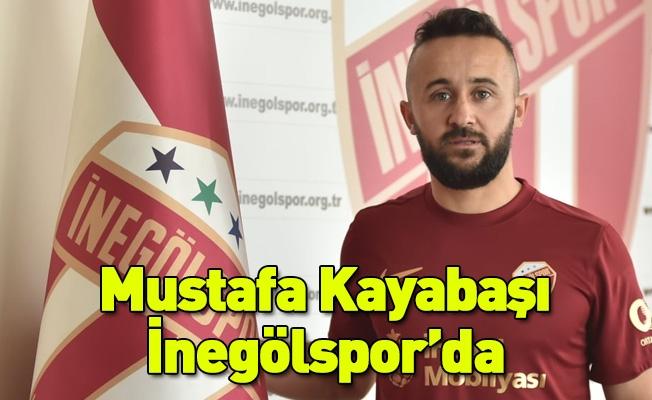 Mustafa Kayabaşı İnegölspor'da