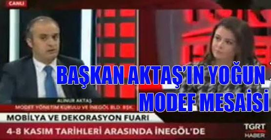 Başkan Aktaş Modef'i Anlattı