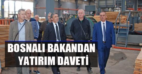 Bosnalı Bakan'dan yatırım daveti
