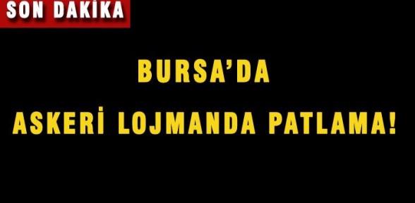 Bursa'da Askeri lojmanda patlama!