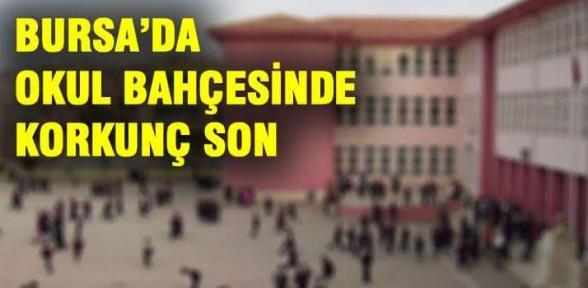 Bursa'da okulda şoke eden ölüm!