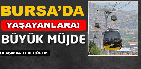 Bursa'da teleferik ulaşımda kullanılacak!