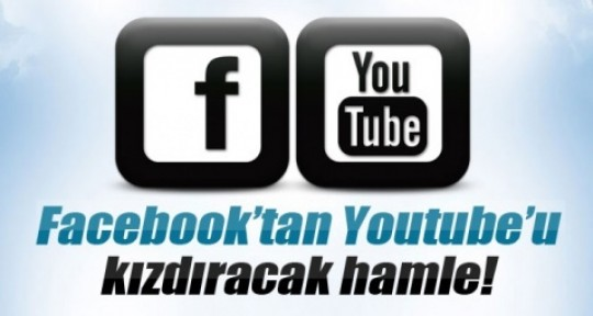 Facebook Youtube`a rakip mi oluyor?
