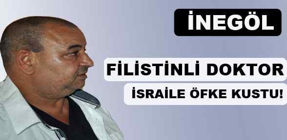 Filistinli Doktor İsrail'e öfke Kustu