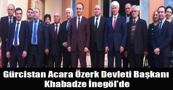 Gürcistan Acara Özerk Devleti Başkanı Khabadze İnegöl'de