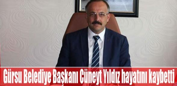 Gürsu Belediye Başkanı Cüneyt Yıldız hayatını kaybetti
