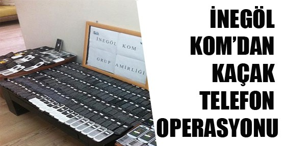 İnegöl'de  kaçak telefon operasyonu