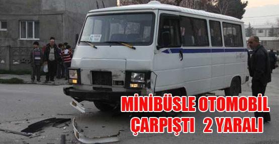 İnegöl'de  minibüsle otomobil çarpıştı:2 yaralı