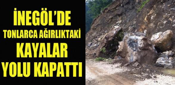 İnegöl'de tonlarca ağırlıktaki kayalar yolu kapattı!