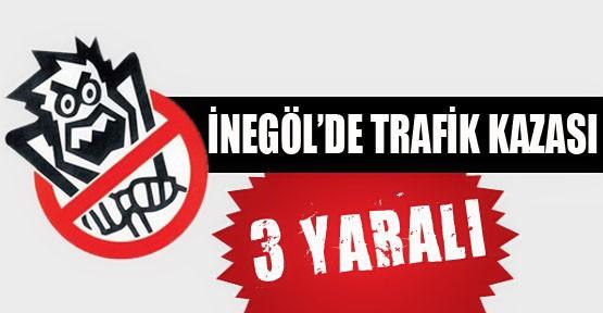 İnegöl'de Trafik Kazası;3 Yaralı