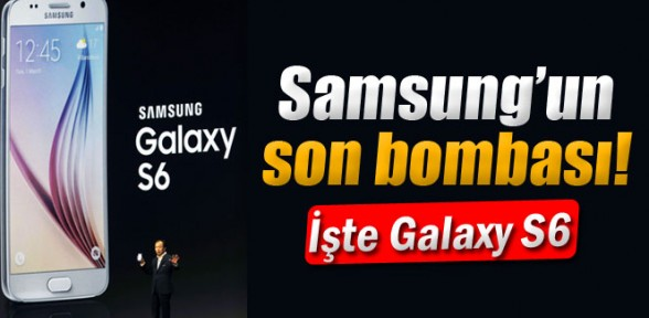 İşte Samsung'un yeni amiral gemisi Galaxy S6