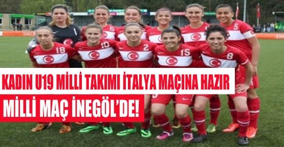 Kadın U19 Milli Takımı İtalya Maçına Hazır