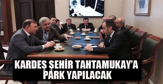 Kardeş Şehir Tahtamukay'a Park Yapılacak