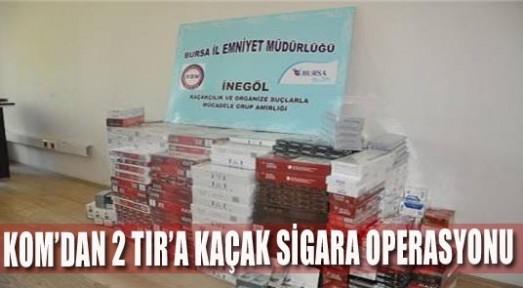 KOM'dan kaçak sigara operasyonu