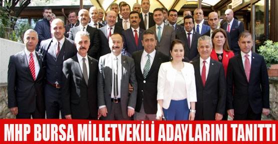 MHP Bursa Milletvekili Adaylarını Tanıttı