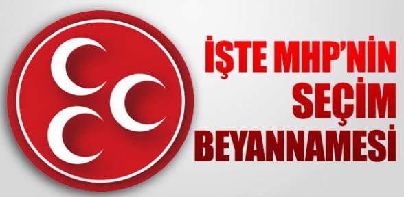 MHP Seçim Beyannamesi'ni Açıkladı