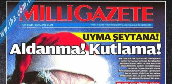 Milli Gazete'den Yılbaşı Kutlamalarına özel Manşet!