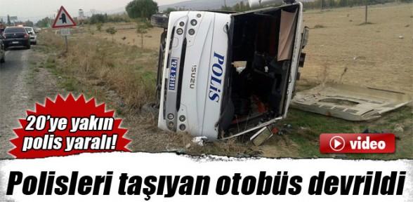 Polis otosu devrildi: 20'ye yakın polis yaralı