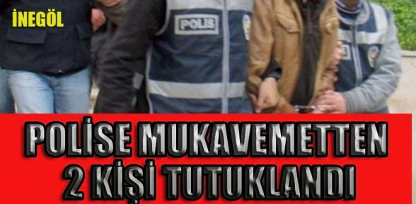 Polise mukavemet eden iki kişi tutuklandı