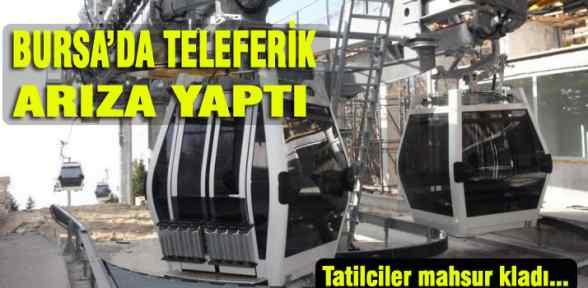 TELEFERİK YİNE ARIZA YAPTI, TATİLCİLER 1,5 SAAT MAHSUR KALDI