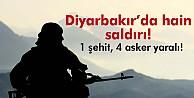 Diyarbakırda hain saldırı: 1 şehit, 4 yaralı