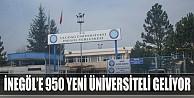 İnegöl#039;e 950 Yeni Üniversiteli Gelecek