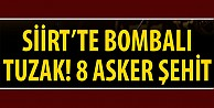 Siirt#039;te bombalı tuzak!