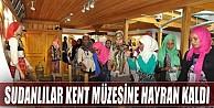 Sudanlılar İnegöl Şehir Müzesi'ne Hayran Kaldı