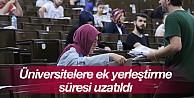 Üniversitelere ek yerleştirme süresi uzatıldı