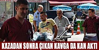 İnegöl#039;de Kaza Sonrası Çıkan Kavgada Kan Aktı!