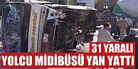 Bursada Yolcu Midibüsü Yan Yattı: 31 Yaralı