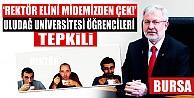 Uludağ Üniversitesi Rektörü#039;nden tepki çeken karar!