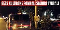 Bursa#039;da Gece Kulübüne Pompalı Saldırı: 1 Yaralı