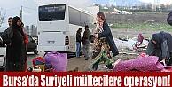 Suriyeli Mültecilerin Korsan Çadırlarına Operasyon