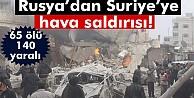 Rusya#039;dan Suriye#039;ye hava saldırısı