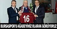 Bursaspor#039;u ağabeyimiz olarak görüyoruz