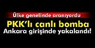 Ankarada canlı bomba yakalandı