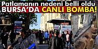 Bursa#039;daki patlamanın nedeni belli oldu...