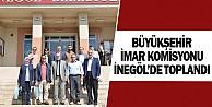 Büyükşehir İmar Komisyonu İnegölde Toplandı
