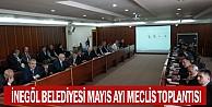 İnegöl Belediyesi Mayıs Ayı Meclis Toplantısı