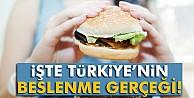 İşte Türkiye#039;nin beslenme gerçeği
