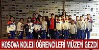 Kosova Koleji Öğrencileri Müzeyi Gezdi