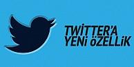 Twitter#039;a yeni buton geldi