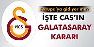 İşte CAS#039;ın Galatasaray kararı!