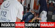 Kırgız, Suriyeliyi yaraladı!