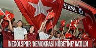 İnegölspor #039;Demokrasi nöbetine#039; katıldı